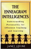 Janet Levine - The Enneagram Intelligences: Understanding Personality for Effective Teaching and Learning